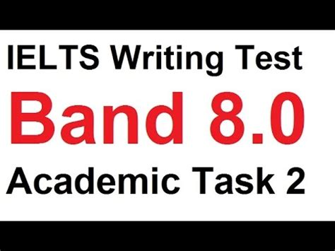 IELTS Writing Samples: Band 8 and Band 65